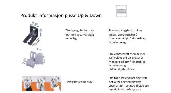 Plisse Up & Down produkt informasjon 2